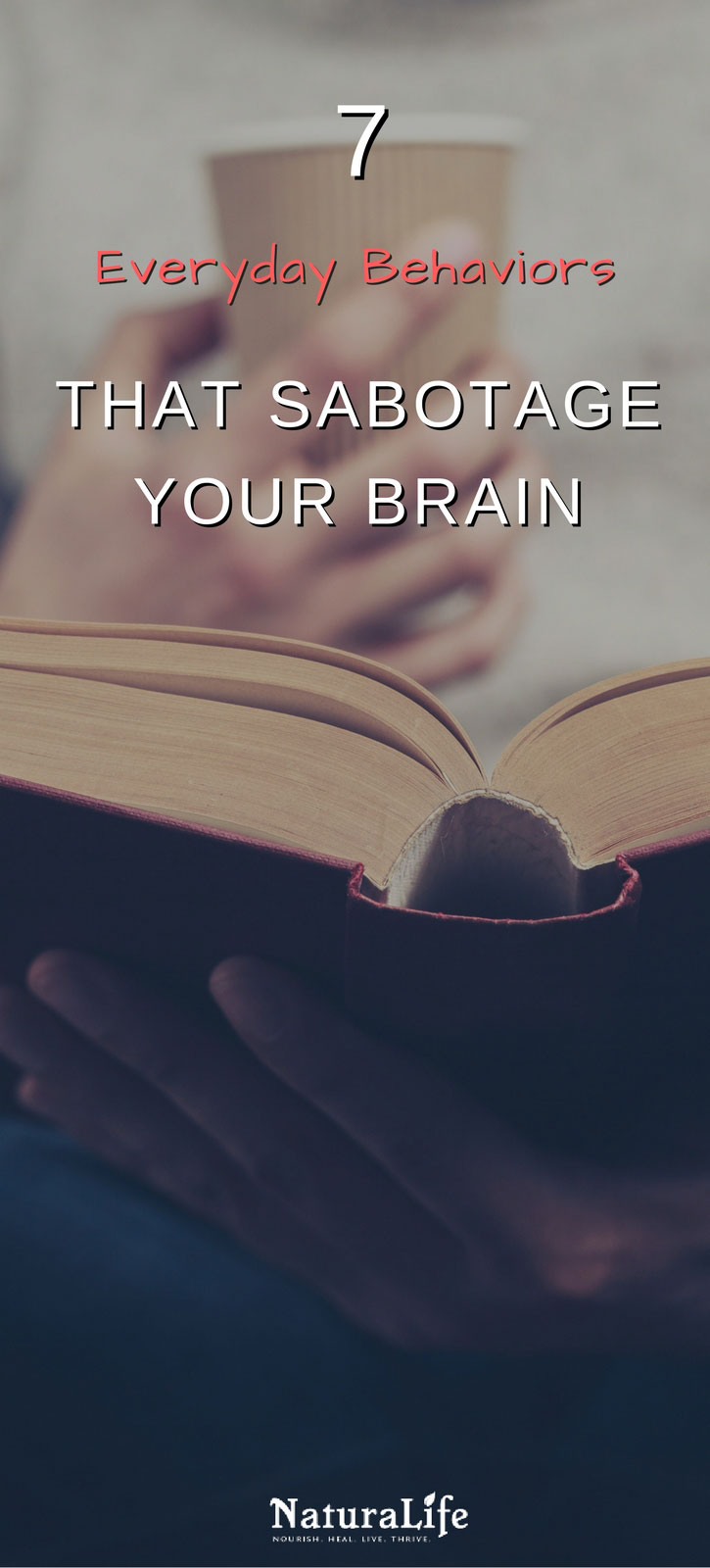 Everyone wants to have a brilliant mind. But are you aware of the behaviors that are damaging your memory, focus, and intelligence?